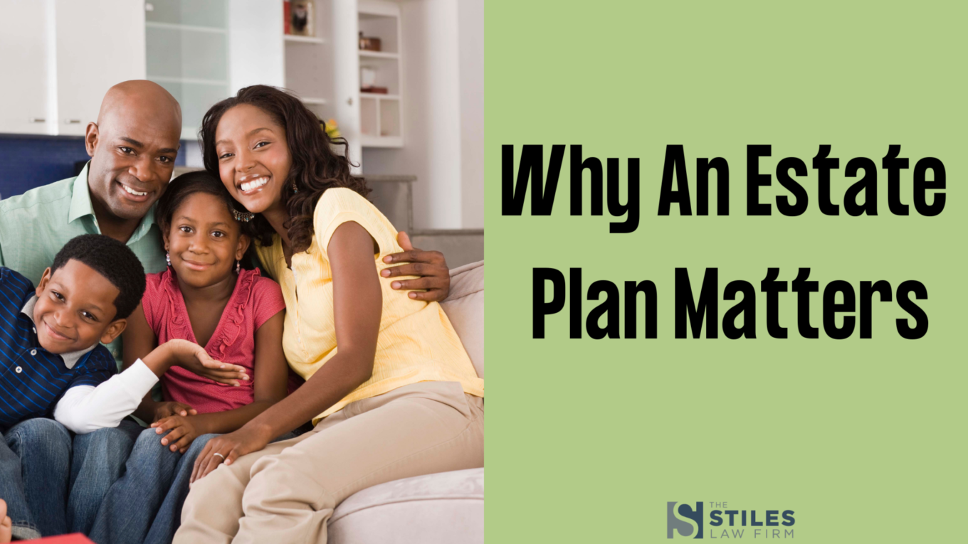 why an estate plan is for you